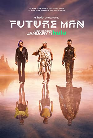 View Future Man - Season 2 TV Series poster on Fmovies