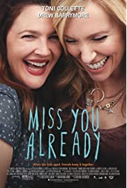 Download Miss You Already (2015) Movie
