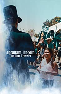 Downloadable american movies Abraham Lincoln: The Time Traveler by [FullHD]
