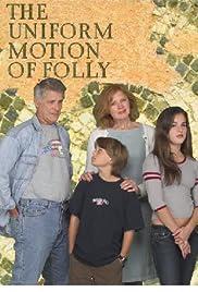 ##SITE## DOWNLOAD The Uniform Motion of Folly (2006) ONLINE PUTLOCKER FREE