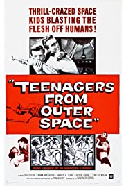 Teenagers From Outer Space - The Sci-Fi Schlock Classic, Uncut!