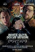 White Guys Solve Sexism