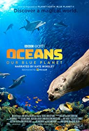 Oceans: Our Blue Planet (2018) 1080p