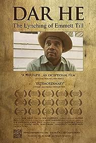 DAR HE: The Lynching of Emmett Till (2012)
