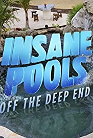 Insane Pools Off the Deep End Poster