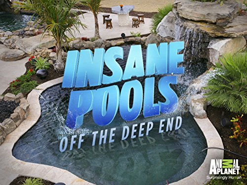 Insane.Pools.Off.The.Deep.End.S03E00.Water.You.Waiting.For.WEB.h264-LiGATE