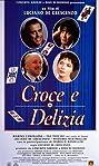Croce e delizia (1995) Poster