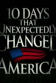 Ten Days That Unexpectedly Changed America Poster