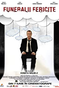 Funeralii fericite (2013) Poster - Movie Forum, Cast, Reviews