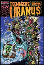 Teenagers from Uranus: Sloppy Seconds
