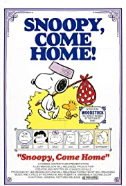 Snoopy Come Home(1972) Poster - Movie Forum, Cast, Reviews