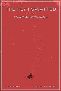 Descargas ilimitadas de películas The Fly I Swatted  [mpg] [BluRay] [FullHD] Greece, UK by Esmeralda Momferratou