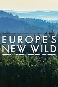 Europe's New Wild (2021)