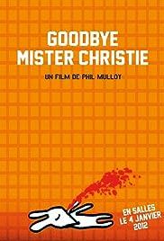 Goodbye Mr. Christie Poster