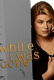 While I Was Gone Poster