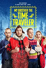 Christmas Time (2017) My Brother the Time Traveler 720p