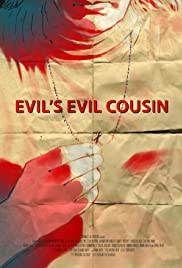 Evil's Evil Cousin Poster