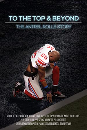 To The Top and Beyond: The Antrel Rolle Story