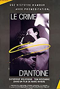Primary photo for Le crime d'Antoine