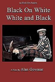 Black on White, White and Black Poster