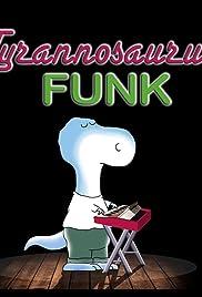 Tyrannosaurus Funk Poster