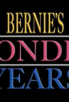 Bernie's Wonder Years