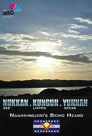 Nukkan.Kungun.Yunnan - Ngarrindjeri's Being Heard Poster