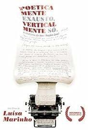 Poeticamente Exausto, Verticalmente Só - A História de José Bação Leal Poster