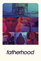 Fatherhood (2021) Poster