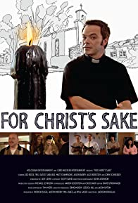 Primary photo for For Christ's Sake