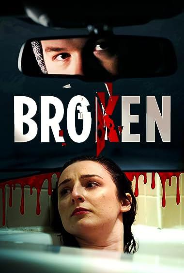 Watch Broken (2021)