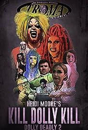 Kill Dolly Kill Poster