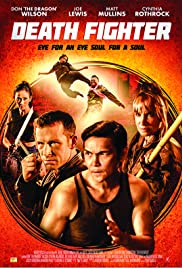Death Fighter (2017) Full Movie Watch Online thumbnail