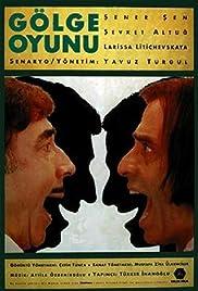 Gölge Oyunu(1992) Poster - Movie Forum, Cast, Reviews