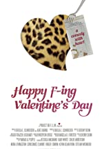 Happy F-ing Valentine's Day!