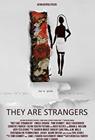 Primary photo for They Are Strangers