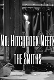 Mr. Hitchcock Meets the Smiths Poster