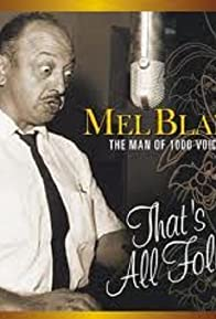 Primary photo for Mel Blanc: The Man of a Thousand Voices