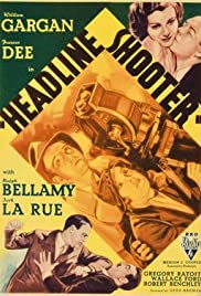 Headline Shooter (1933) Poster - Movie Forum, Cast, Reviews
