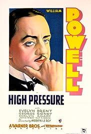 High Pressure(1932) Poster - Movie Forum, Cast, Reviews