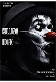 Primary photo for Killing Hope