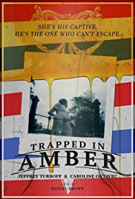 Primary photo for Trapped in Amber
