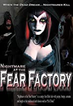 Nightmare at the Fear Factory