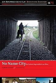 No Name City Poster