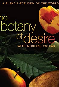 Primary photo for The Botany of Desire