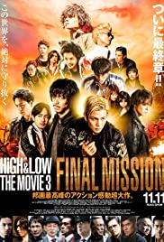 High & Low: The Movie 3 - Final Mission (2017) 1080p