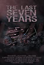 The Last Seven Years