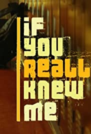If You Really Knew Me Poster