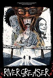 River Greaser Poster
