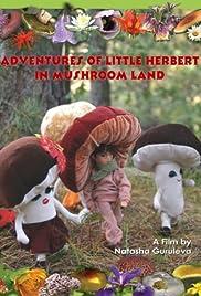 Adventures of Little Herbert in Mushroom Land Poster